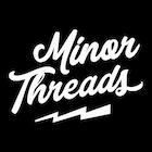 MinorThreadsClothing
