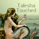 TaleshaTouched