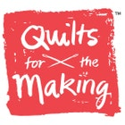 QuiltsForTheMaking