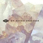 AnAstridEndeavor
