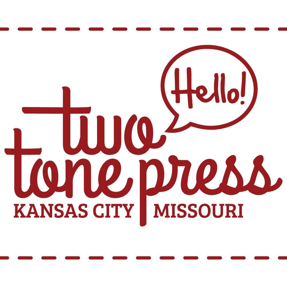 Two Tone Press : a kansas city letterpress shop by twotonepress