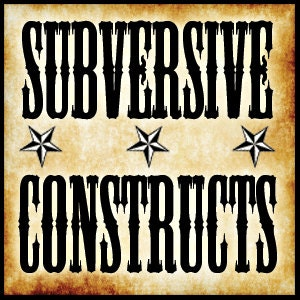 SubversiveConstructs