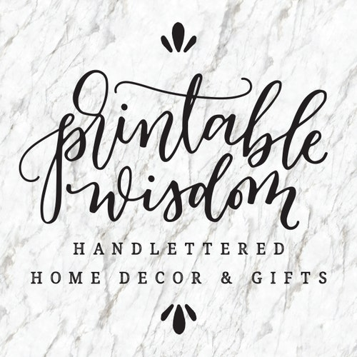 Hand Lettered Home Decor And Ts By Printablewisdom On Etsy