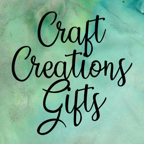Craft Creations Gifts On Etsy