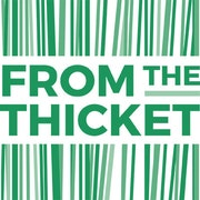 FromtheThicket