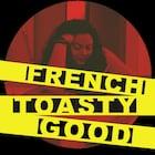 FrenchToastyGood