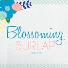BlossomingBurlap