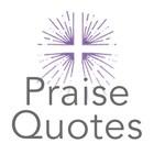 PraiseQuotes