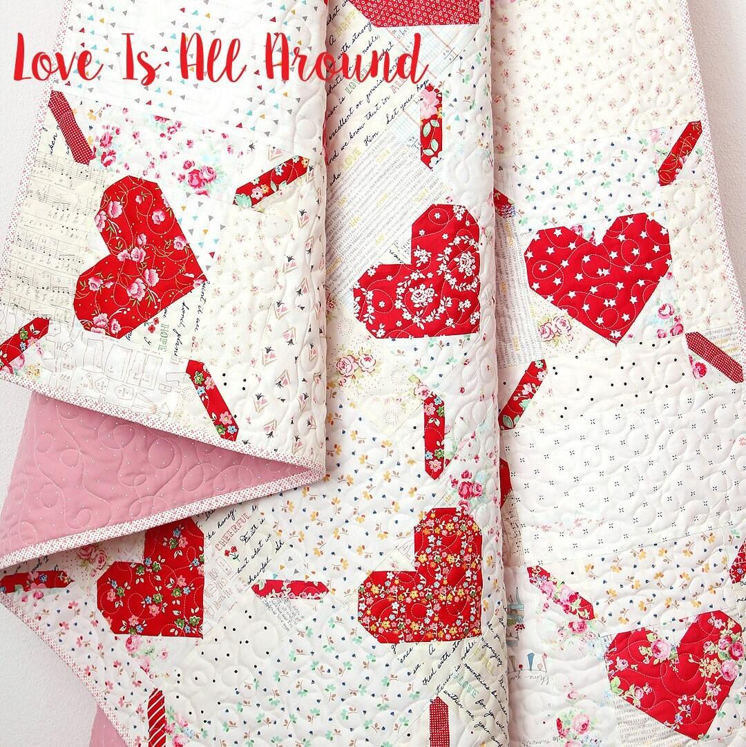 Pdf Valentine S Day Quilt Pattern Love Is All Around Etsy