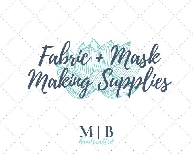 Fabric + Mask Supplies
