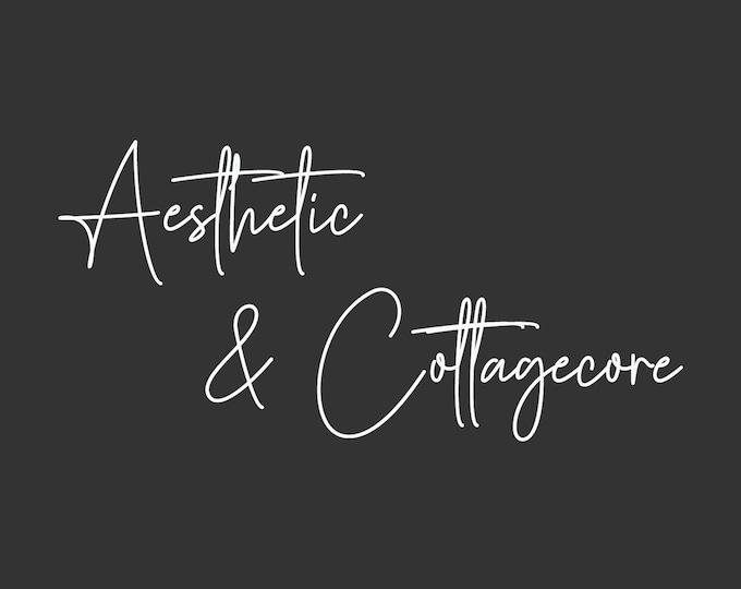 AESTHETIC & COTTAGECORE