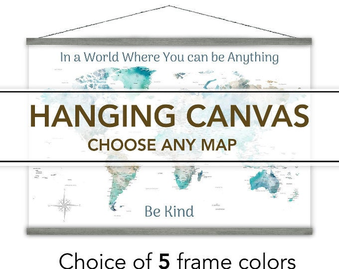 HANGING CANVAS MAPS