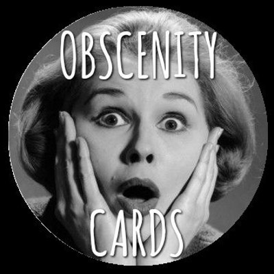 Obscenity Cards
